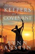 Keepers of the Covenant (#02 in The Restoration Chronicles Series) eBook
