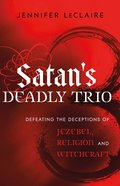 Satan's Deadly Trio eBook