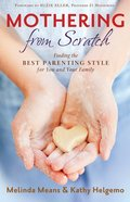 Mothering From Scratch eBook