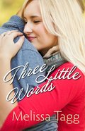 Three Little Words (Walker Family Novella Series)