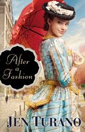 After a Fashion (#01 in A Class Of Their Own Series)