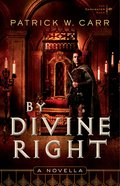 By Divine Right (Novella) (Darkwater Saga Series) eBook