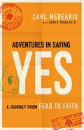 Adventures in Saying Yes eBook