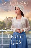 Where Trust Lies (#02 in Return To The Canadian West Series)