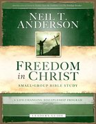 A Life-Changing Discipleship Program (Freedom In Christ (Usa) Series) eBook