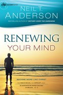 Renewing Your Mind (Victory Series Book #4) (#04 in Victory Series) eBook