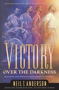 Victory Over the Darkness (Victory Over The Darkness Series) eBook