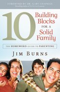 The 10 Building Blocks For a Solid Family eBook