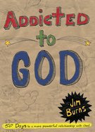 Addicted to God eBook