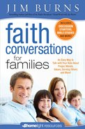 Faith Conversations For Family (Homelight Resources) eBook