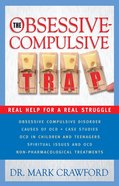 The Obsessive-Compulsive Trap eBook