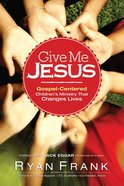 Give Me Jesus eBook