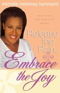 Release the Pain, Embrace the Joy eBook
