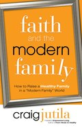 Faith and the Modern Family eBook