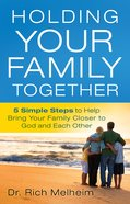 Holding Your Family Together eBook