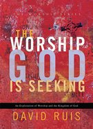 The Worship God is Seeking eBook