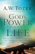 God's Power For Your Life (New Tozer Collection Series) eBook