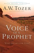 Voice of a Prophet (New Tozer Collection Series) eBook