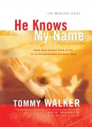 He Knows My Name eBook