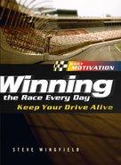 Winning the Race Every Day eBook