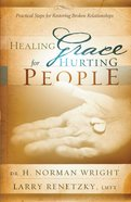 Healing Grace For Hurting People eBook