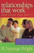 Relationships That Work (And Those That Don't) eBook