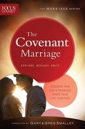 The Covenant Marriage (Focus On The Family Marriage Series) eBook