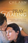 How to Pray For Healing eBook