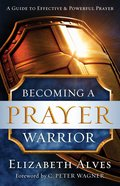 Becoming a Prayer Warrior eBook