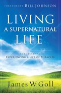 Living a Supernatural Life eBook