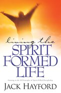 Living the Spirit-Formed Life eBook