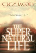 The Supernatural Life eBook