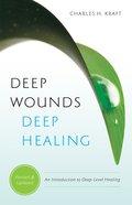 Wotwbss: Deep Wounds, Deep Healing eBook