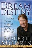 From Dream to Destiny eBook