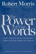The Power of Your Words eBook