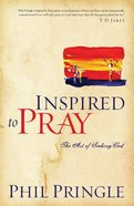 Inspired to Pray eBook