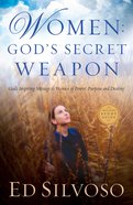 Women: God's Secret Weapon eBook
