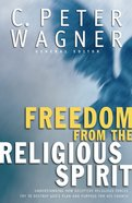 Freedom For the Religious Spirit eBook