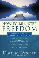 How to Minister Freedom eBook
