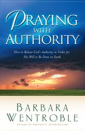 Praying With Authority eBook