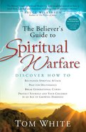 The Believer's Guide to Spiritual Warfare eBook