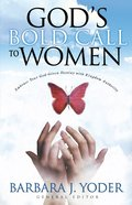 God's Bold Call to Women eBook