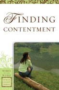 Finding Contentment (Women Of The Word Bible Study Series) eBook