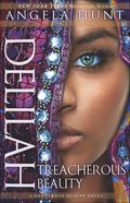 Delilah - Treacherous Beauty (#03 in A Dangerous Beauty Novel Series) eBook