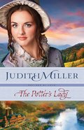 The Potter's Lady (#02 in Refined By Love Series) eBook