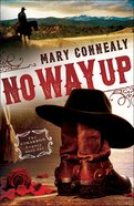 No Way Up (#01 in The Cimarron Legacy Series) eBook