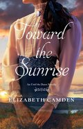 Toward the Sunrise eBook