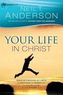 Your Life in Christ (#06 in Victory Series) eBook