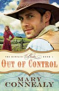 Out of Control (#01 in The Kincaid Brides Series) eBook