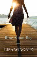 Blue Moon Bay eBook